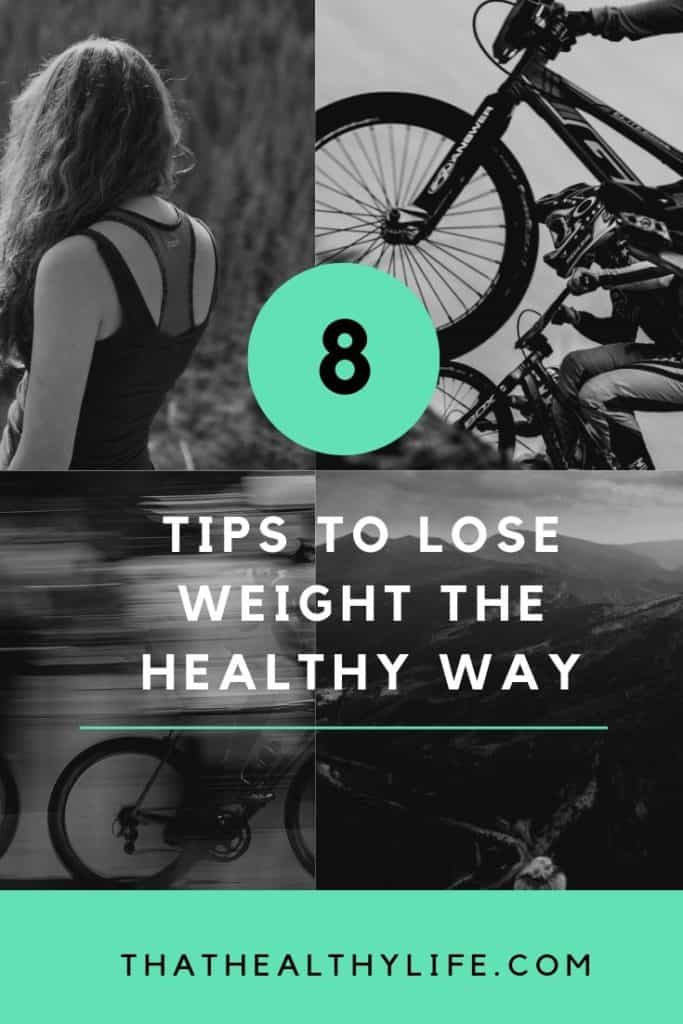 8 tips to lose weight the healthy way pinterest image.